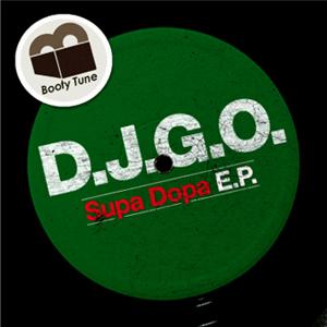BT 007  D.J.G.O. / Supa Dopa E.P.